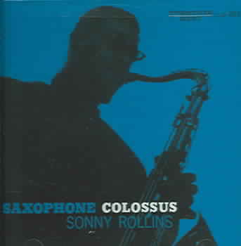 SAXOPHONE COLOSSUS BY ROLLINS,SONNY (CD)