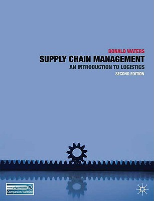 Supply Chain Management By Waters, Donald