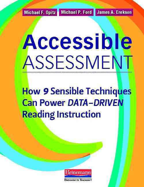 Accessible Assessment By Opitz, Michael F./ Ford, Michael P./ Erekson, James A.